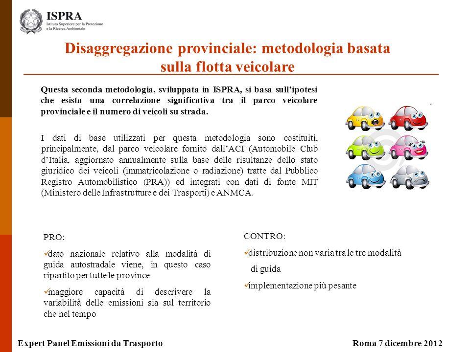 I dati di base utilizzati per questa metodologia sono costituiti, principalmente, dal parco veicolare fornito dallACI (Automobile Club dItalia, aggior