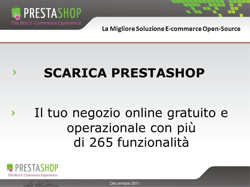 La Migliore Soluzione E-commerce Open-Source Décembre 2011 1.