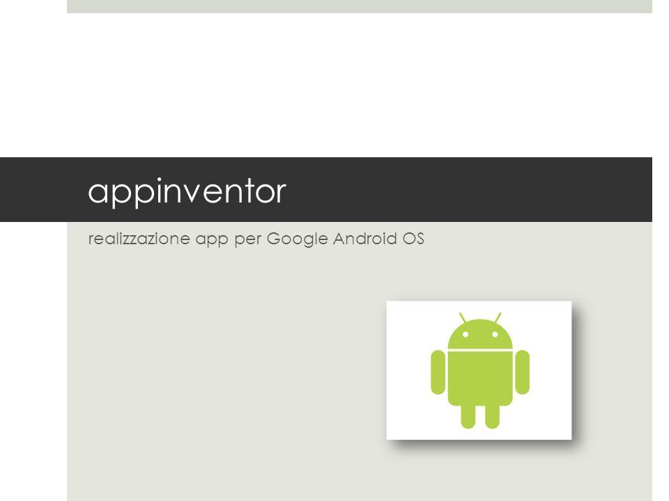 appinventor realizzazione app per Google Android OS