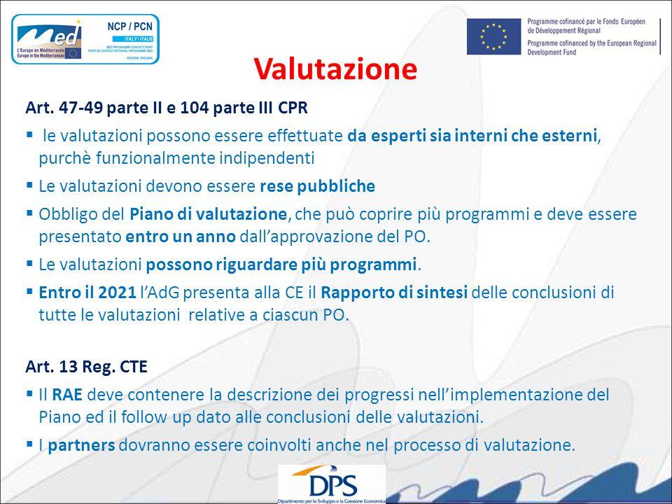 Art. 47-49 parte II e 104 parte III CPR le valutazioni possono essere effettuate da esperti sia interni che esterni, purchè funzionalmente indipendent