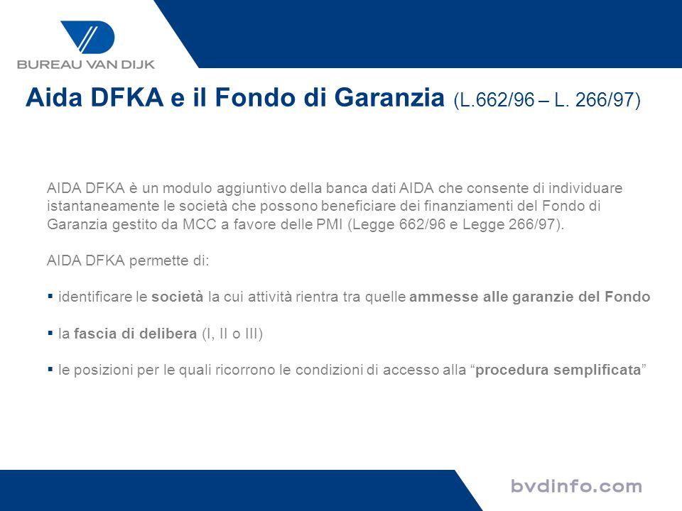 AIDA DFKA è un modulo aggiuntivo della banca dati AIDA che consente di individuare istantaneamente le società che possono beneficiare dei finanziament