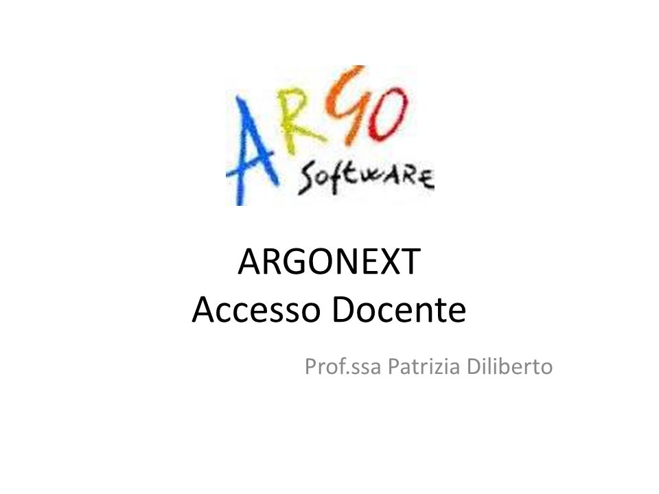 ARGONEXT Accesso Docente Prof.ssa Patrizia Diliberto