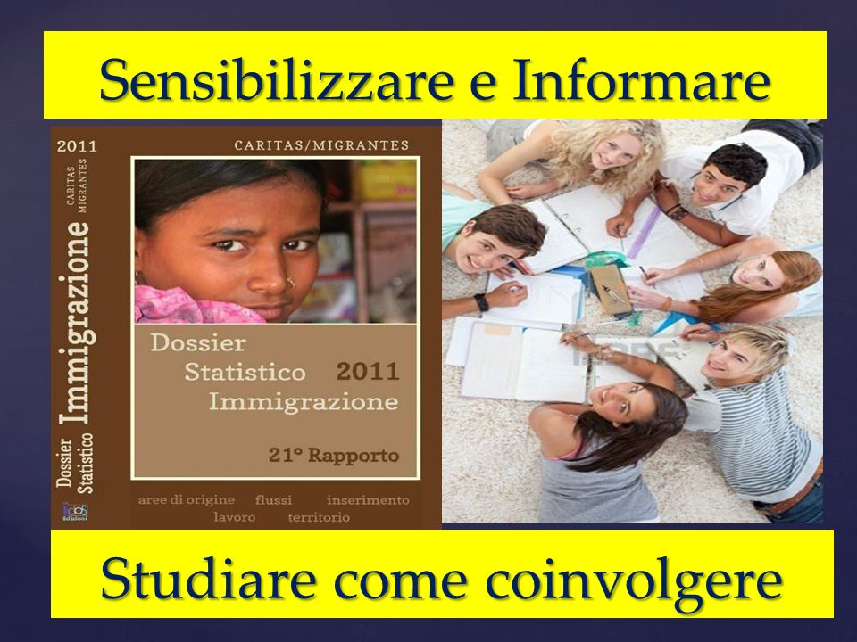 Sensibilizzare e Informare Studiare come coinvolgere