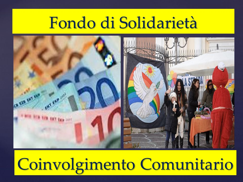 Fondo di Solidarietà Coinvolgimento Comunitario