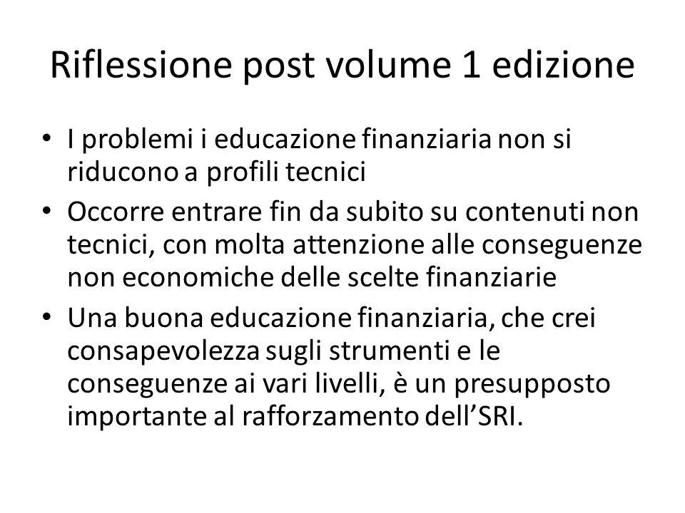 Riflessione post volume 1 edizione I problemi i educazione finanziaria non si riducono a profili tecnici Occorre entrare fin da subito su contenuti no