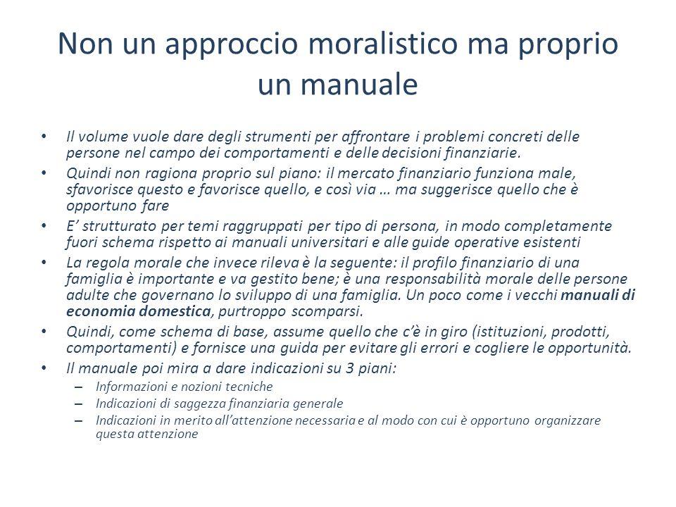 Non un approccio moralistico ma proprio un manuale Il volume vuole dare degli strumenti per affrontare i problemi concreti delle persone nel campo dei