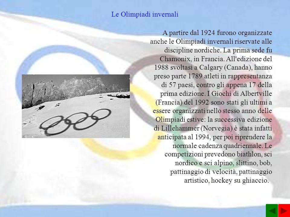 A partire dal 1924 furono organizzate anche le Olimpiadi invernali riservate alle discipline nordiche.