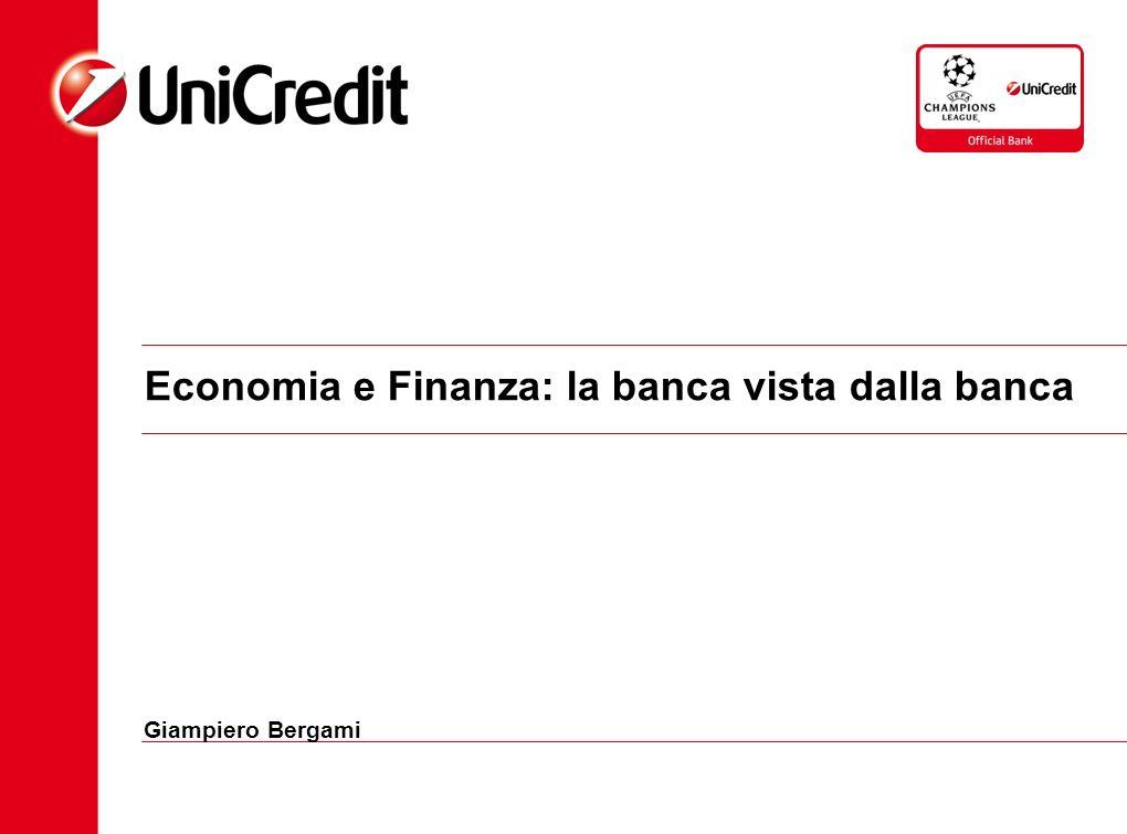 Economia e Finanza: la banca vista dalla banca Giampiero Bergami