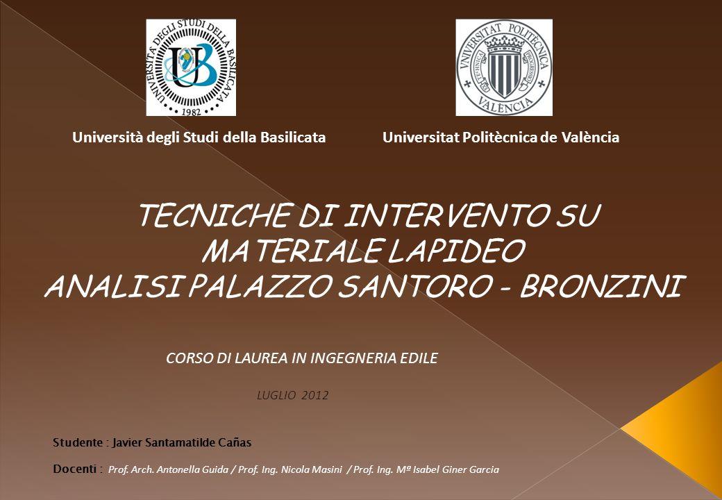 1Teoria del Restauro 2Il caso di studio : Il Palazzo SANTORO-BRONZINI a Matera 3Confronto dei codici di recupero tra La Spagna e LItalia 4Patologie.