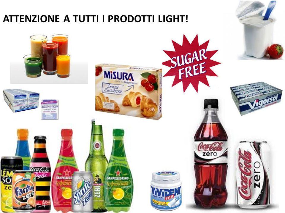 ATTENZIONE A TUTTI I PRODOTTI LIGHT!