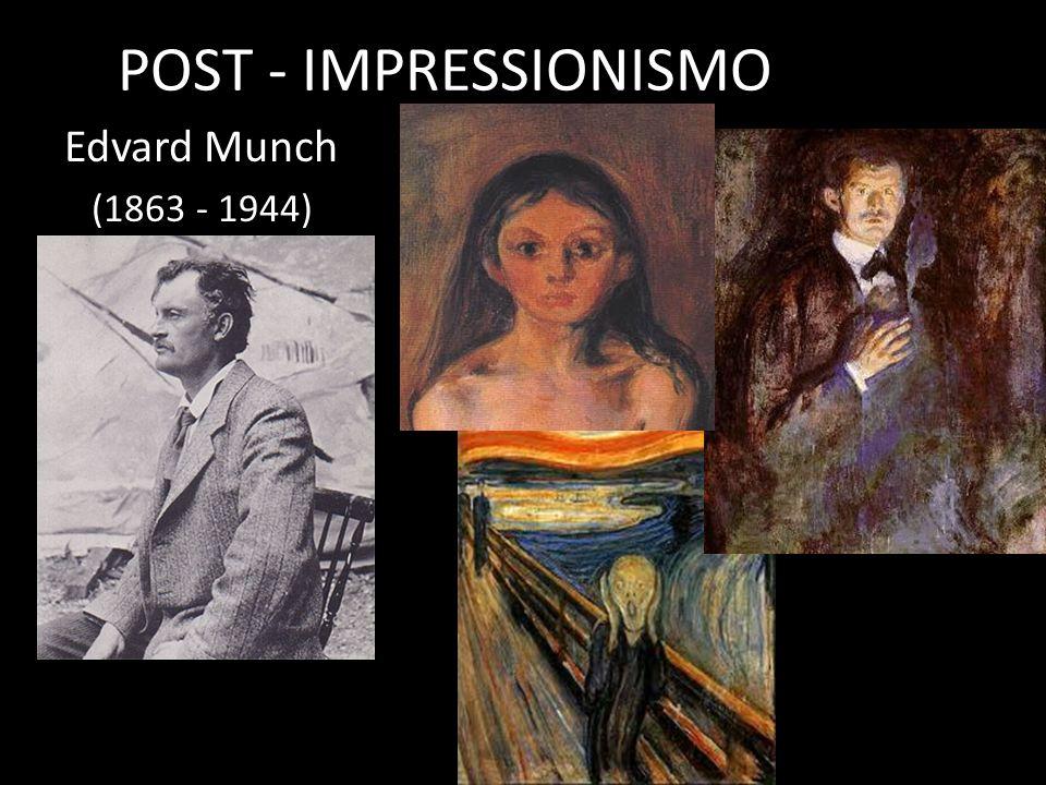 POST - IMPRESSIONISMO Edvard Munch (1863 - 1944) Cézanne