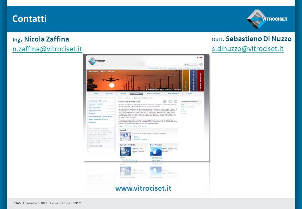 ENAV Academy FORLI, 19 September 2012 Contatti www.vitrociset.it Ing.