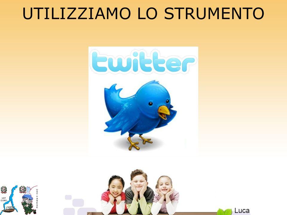 UTILIZZIAMO LO STRUMENTO Luca Piergiovanni