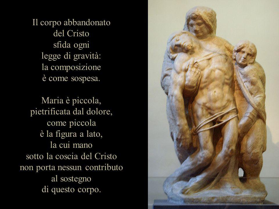 Il corpo abbandonato del Cristo sfida ogni legge di gravità: la composizione è come sospesa.