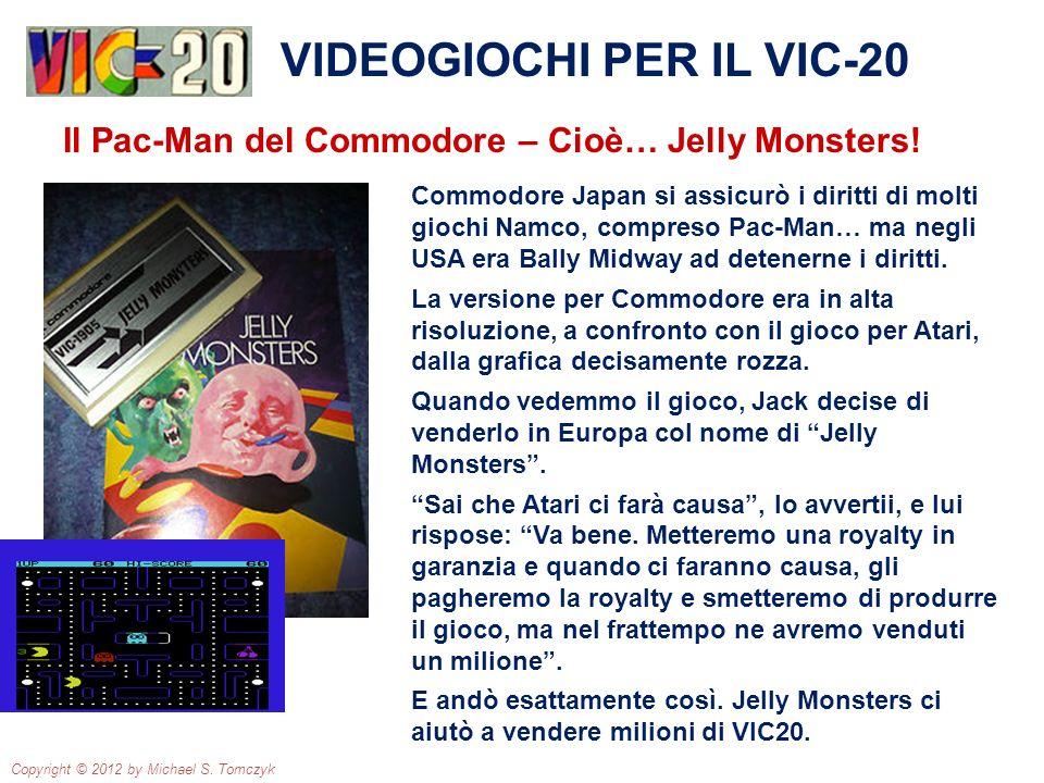 Commodore Japan si assicurò i diritti di molti giochi Namco, compreso Pac-Man… ma negli USA era Bally Midway ad detenerne i diritti. La versione per C