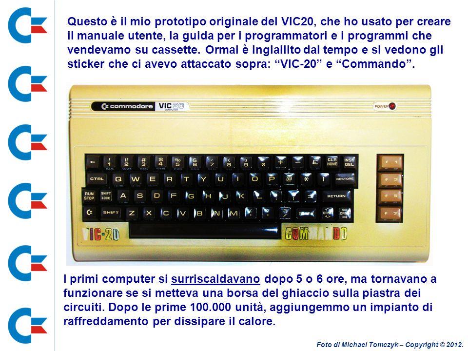 Questo è il mio prototipo originale del VIC20, che ho usato per creare il manuale utente, la guida per i programmatori e i programmi che vendevamo su