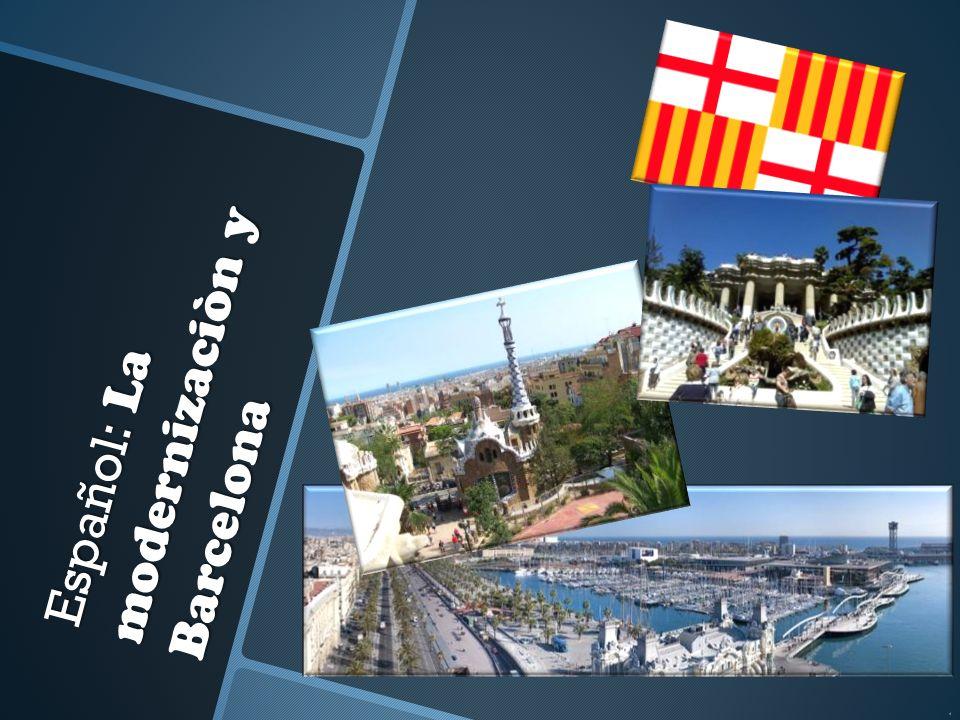 Español: La modernizaciòn y Barcelona d