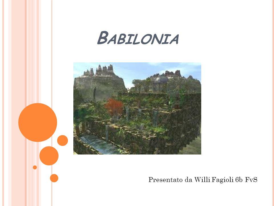 B ABILONIA Presentato da Willi Fagioli 6b FvS