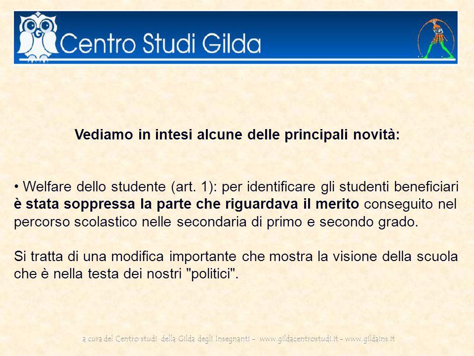 Vediamo in intesi alcune delle principali novità: Welfare dello studente (art.
