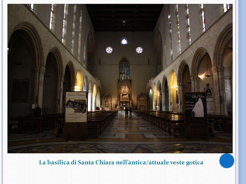 La basilica di Santa Chiara nellantica/attuale veste gotica