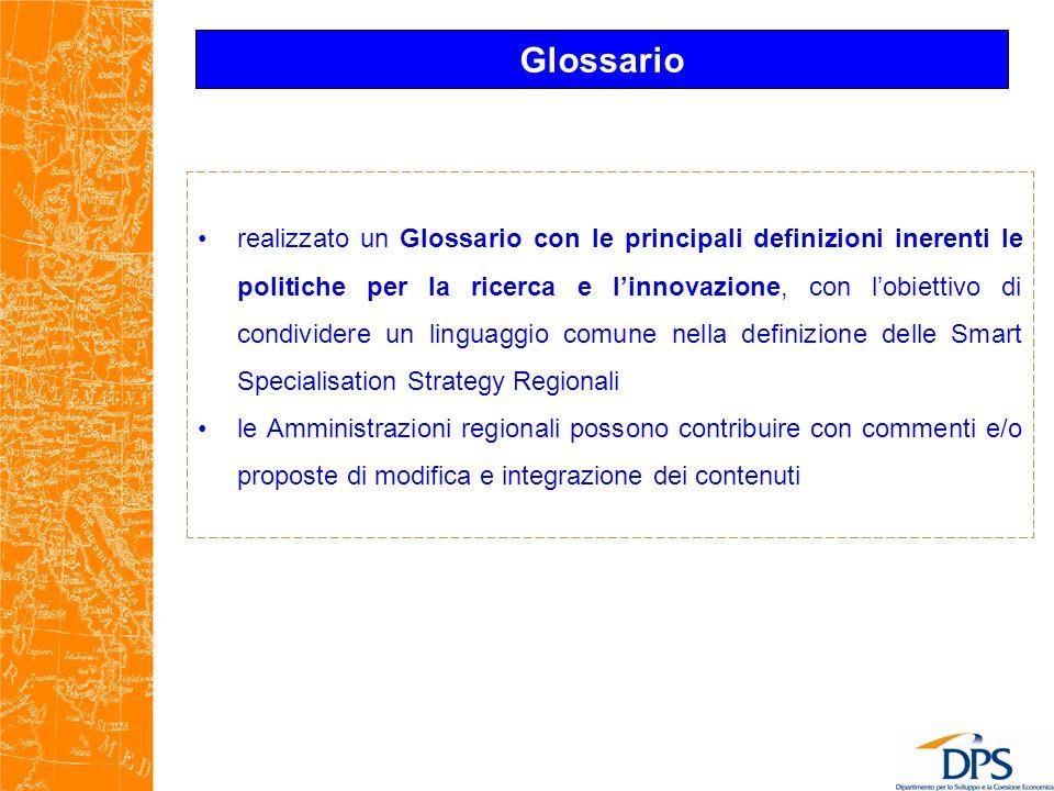 realizzato un Glossario con le principali definizioni inerenti le politiche per la ricerca e linnovazione, con lobiettivo di condividere un linguaggio