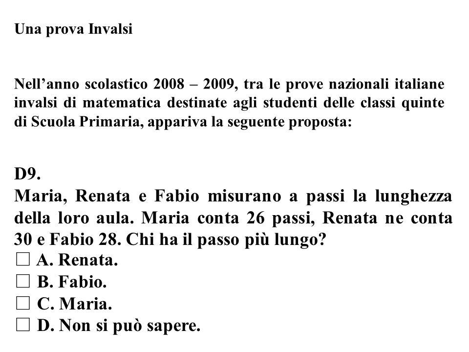 Una prova Invalsi Nellanno scolastico 2008 – 2009, tra le prove nazionali italiane invalsi di matematica destinate agli studenti delle classi quinte d