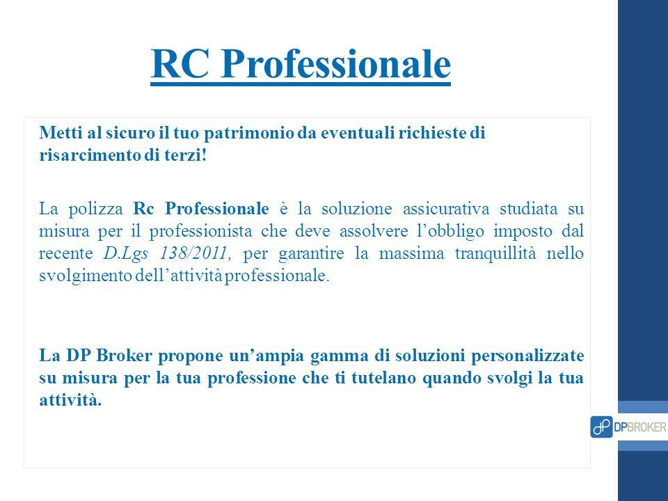 RC Professionale Metti al sicuro il tuo patrimonio da eventuali richieste di risarcimento di terzi! La polizza Rc Professionale è la soluzione assicur