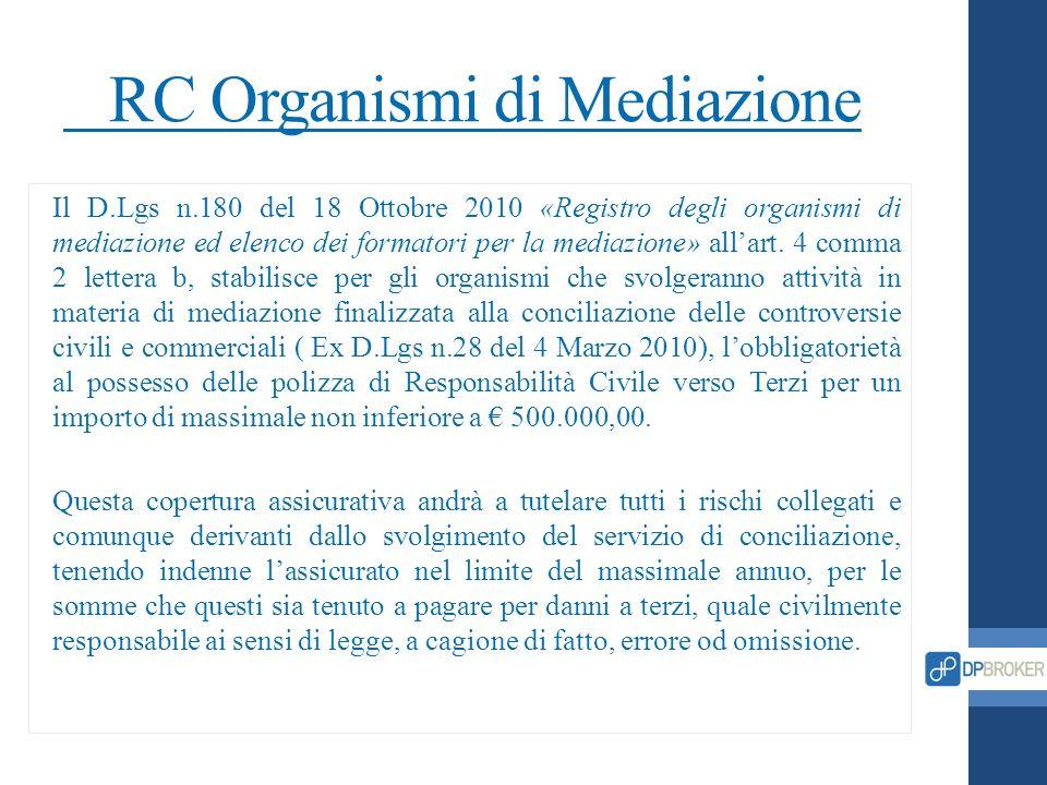 RC Organismi di Mediazione Il D.Lgs n.180 del 18 Ottobre 2010 «Registro degli organismi di mediazione ed elenco dei formatori per la mediazione» allar