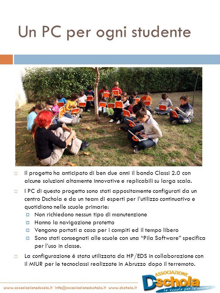 www.associazionedscola.it info@associazionedschola.it www.dschola.it Progetto Un PC per ogni studente Il PC utilizza Magic Desktop, un ambiente di lavoro sicuro adatto ai bambini selezionato dal Programma Europeo Safer.Internet.