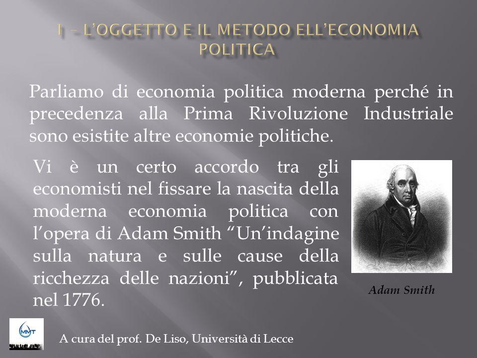 Parliamo di economia politica moderna perché in precedenza alla Prima Rivoluzione Industriale sono esistite altre economie politiche. A cura del prof.