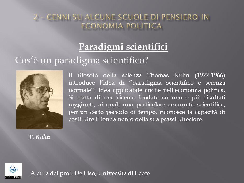 Paradigmi scientifici Cosè un paradigma scientifico? A cura del prof. De Liso, Università di Lecce Il filosofo della scienza Thomas Kuhn (1922-1966) i