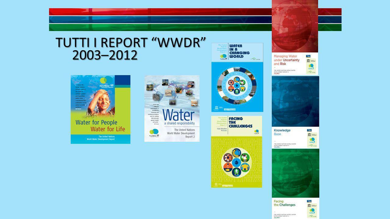 TUTTI I REPORT WWDR 2003–2012