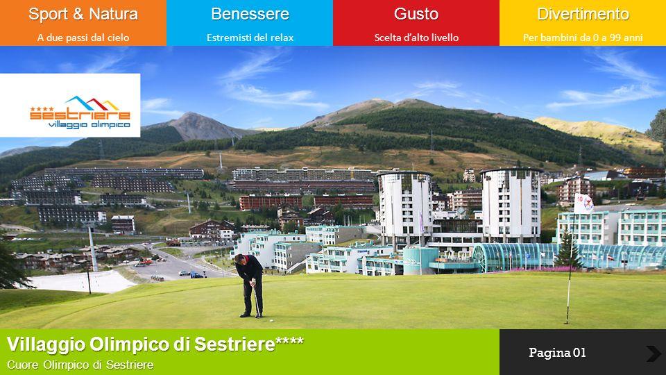 Dove Siamo & Contatti Per avere informazioni sulle nostre soluzioni alberghiere o residence Indirizzo Villaggio Olimpico Sestriere **** Via Cesana – 10058 Sestriere (TO) Contatti Tel +39 0122 79 84 01 Fax +39 0122 75 08 46 Mail booking@gestivillage.itbooking@gestivillage.it Web www.villaggiolimpico.com www.facebook.com/villaggiolimpico http://twitter.com/vo_sestriere Villaggio Olimpico di Sestriere**** A due passi dal cielo Pagina 12