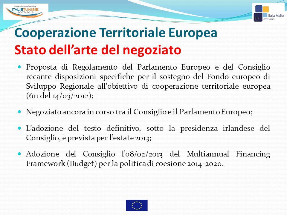 Cooperazione Territoriale Europea Stato dellarte del negoziato Proposta di Regolamento del Parlamento Europeo e del Consiglio recante disposizioni spe