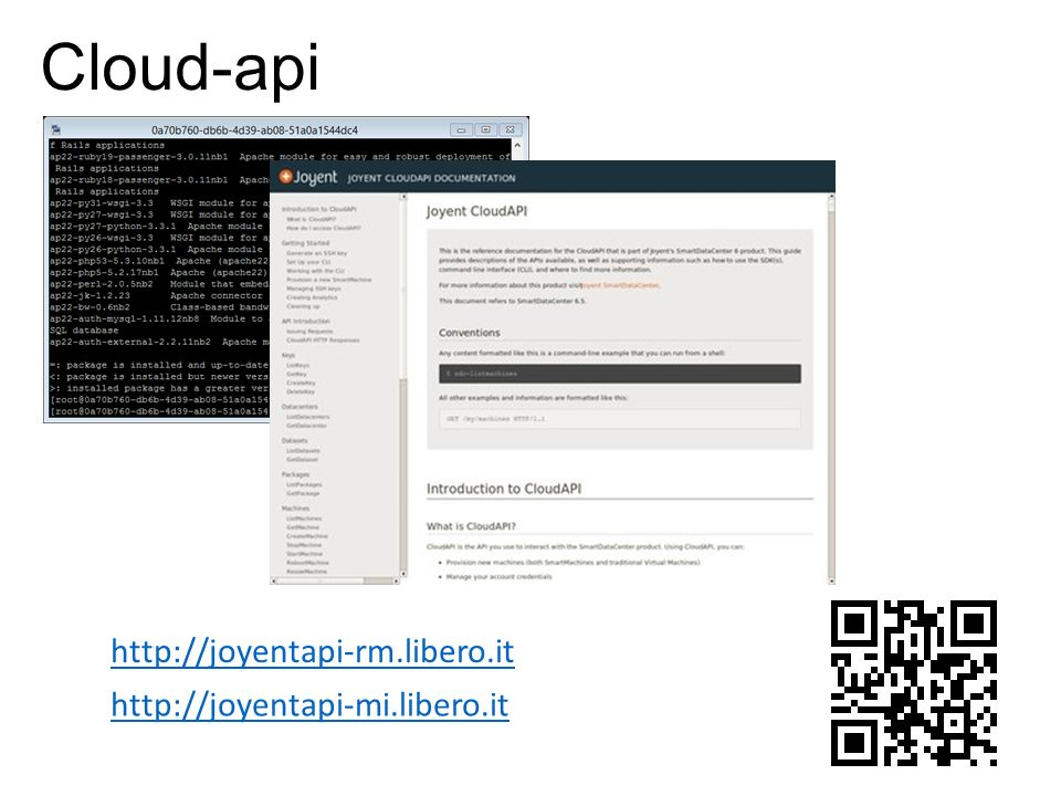 Cloud-api http://joyentapi-mi.libero.it http://joyentapi-rm.libero.it