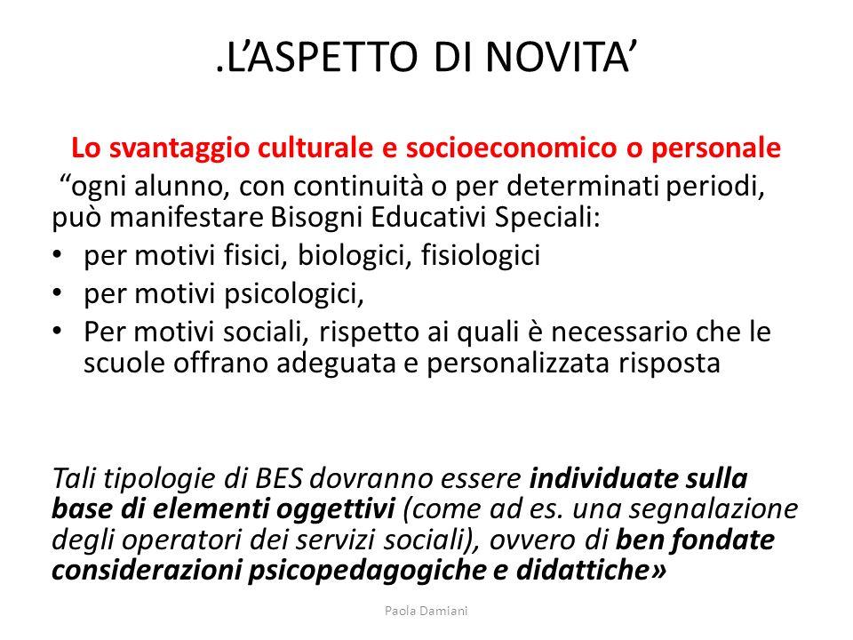 Una Circolare organica che dovrebbe giovare alla diffusione ed al potenziamento del processo inclusivo italiano.