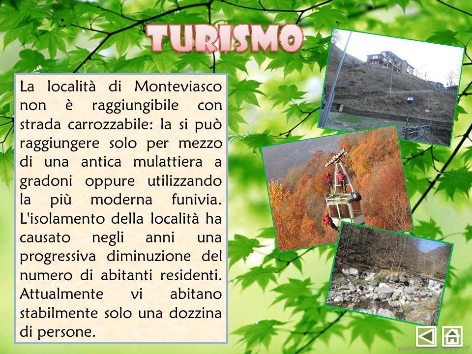 La località di Monteviasco non è raggiungibile con strada carrozzabile: la si può raggiungere solo per mezzo di una antica mulattiera a gradoni oppure