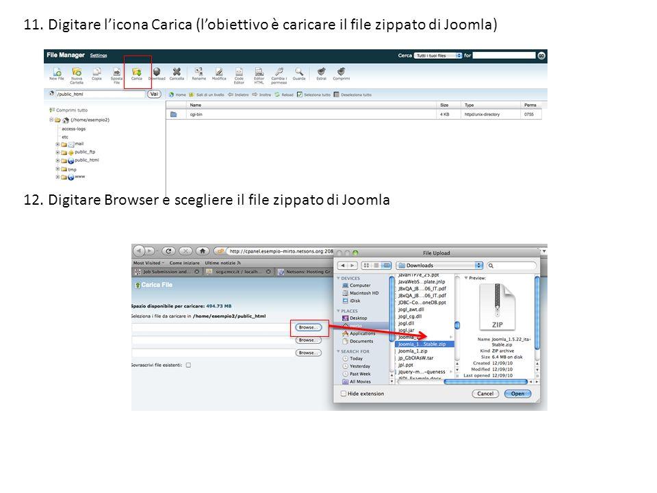 11.Digitare licona Carica (lobiettivo è caricare il file zippato di Joomla) 12.