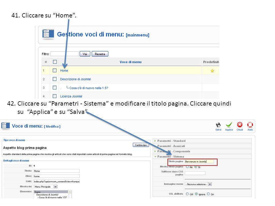 41.Cliccare su Home. 42. Cliccare su Parametri - Sistema e modificare il titolo pagina.