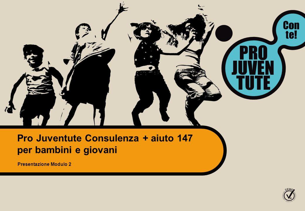 Pro Juventute Consulenza + aiuto 147 per bambini e giovani Presentazione Modulo 2