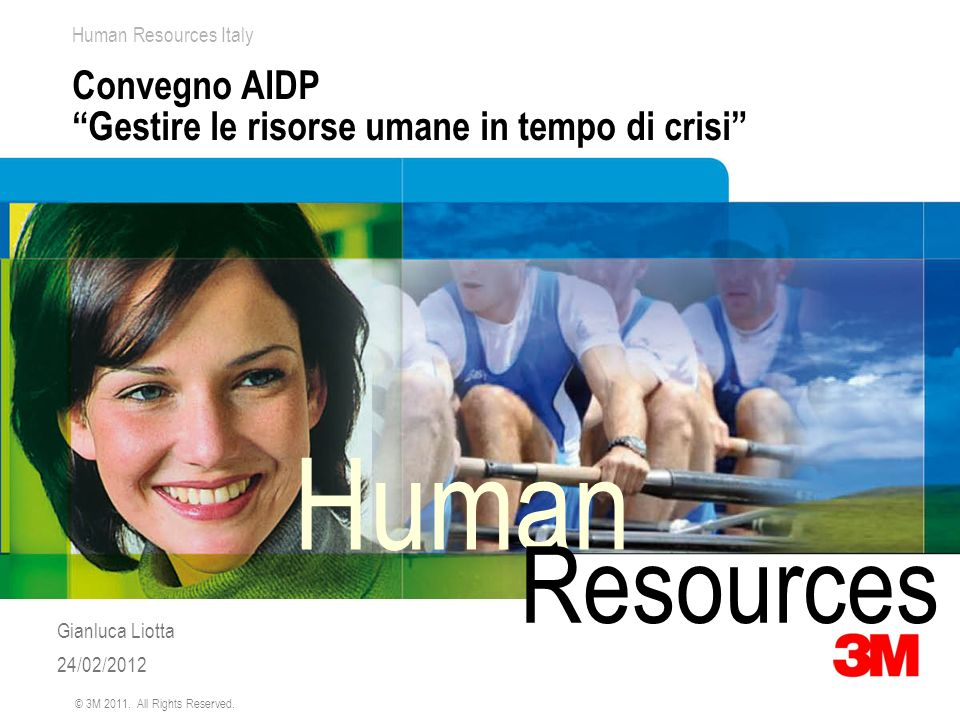 12 Human Resources Italy © 3M 2011.All Rights Reserved.