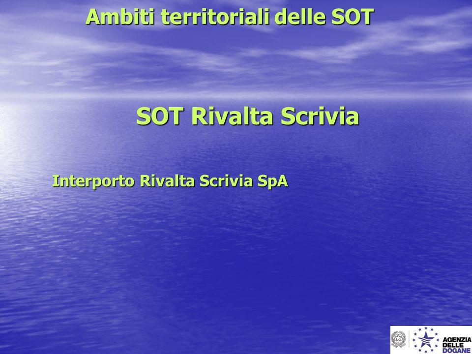Ambiti territoriali delle SOT SOT Rivalta Scrivia Interporto Rivalta Scrivia SpA