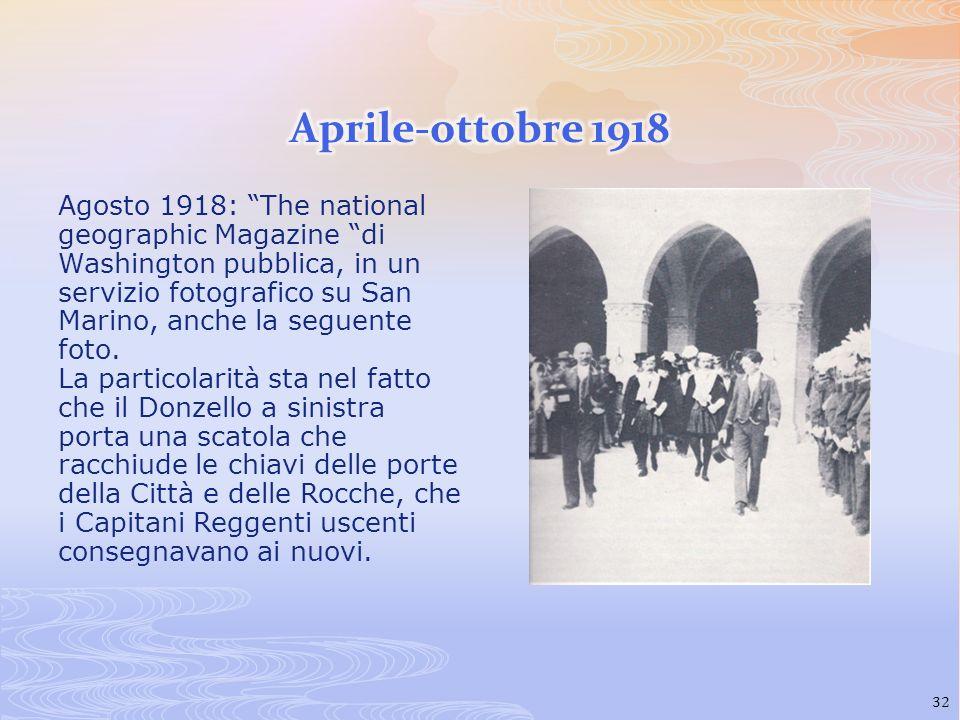 Agosto 1918: The national geographic Magazine di Washington pubblica, in un servizio fotografico su San Marino, anche la seguente foto. La particolari