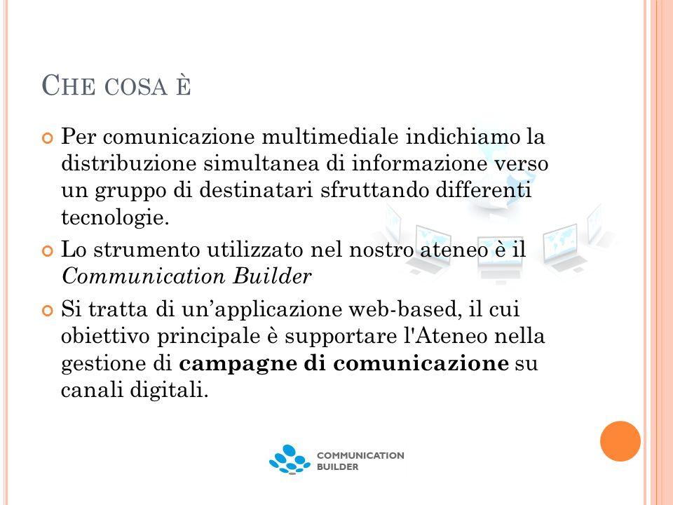 C HE COSA È Per comunicazione multimediale indichiamo la distribuzione simultanea di informazione verso un gruppo di destinatari sfruttando differenti