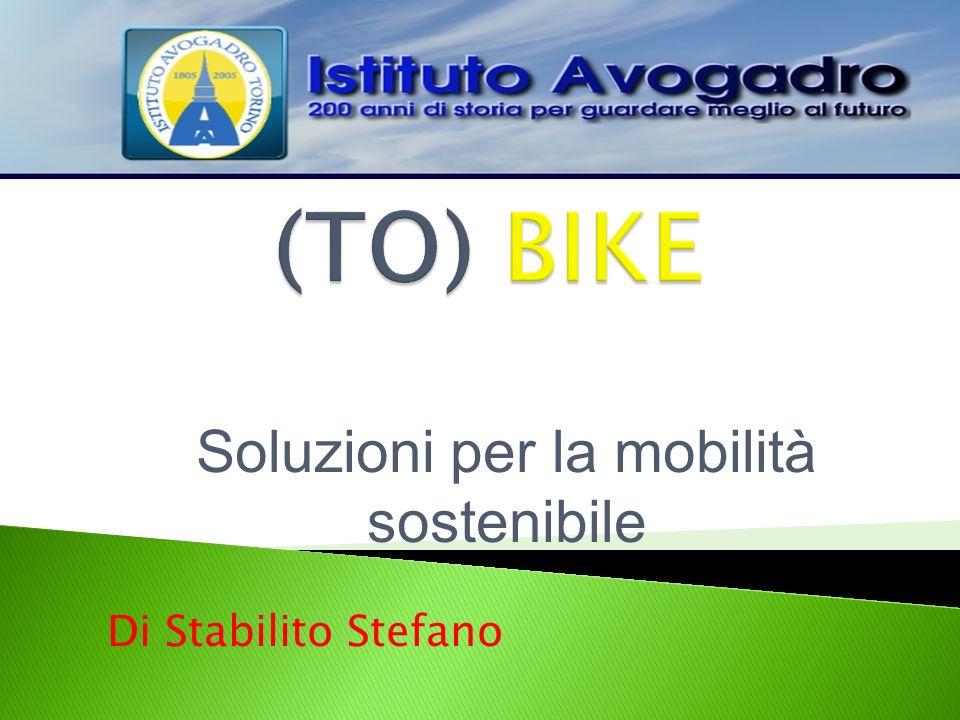 Soluzioni per la mobilità sostenibile Di Stabilito Stefano