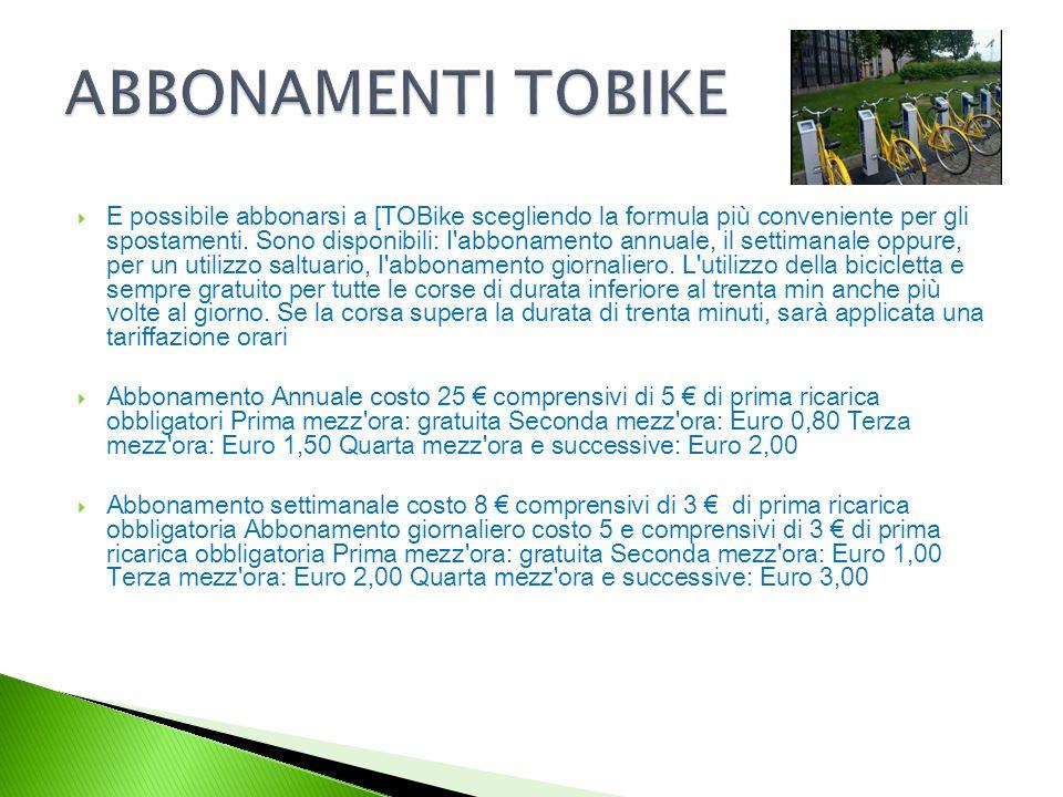 E possibile abbonarsi a [TOBike scegliendo la formula più conveniente per gli spostamenti.