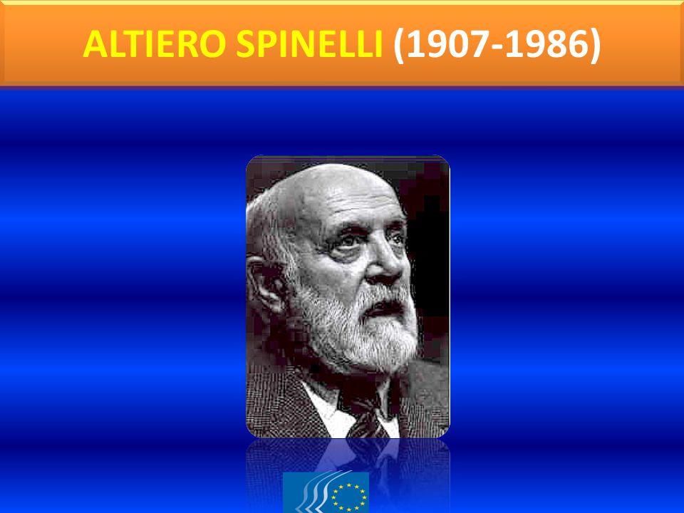 ALTIERO SPINELLI (1907-1986)