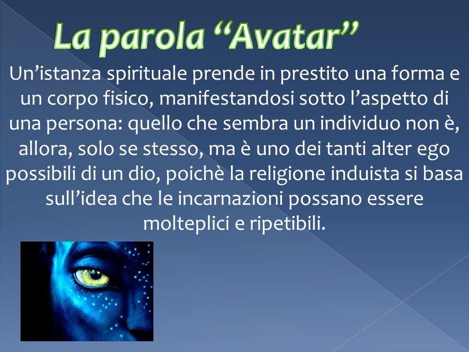Unistanza spirituale prende in prestito una forma e un corpo fisico, manifestandosi sotto laspetto di una persona: quello che sembra un individuo non