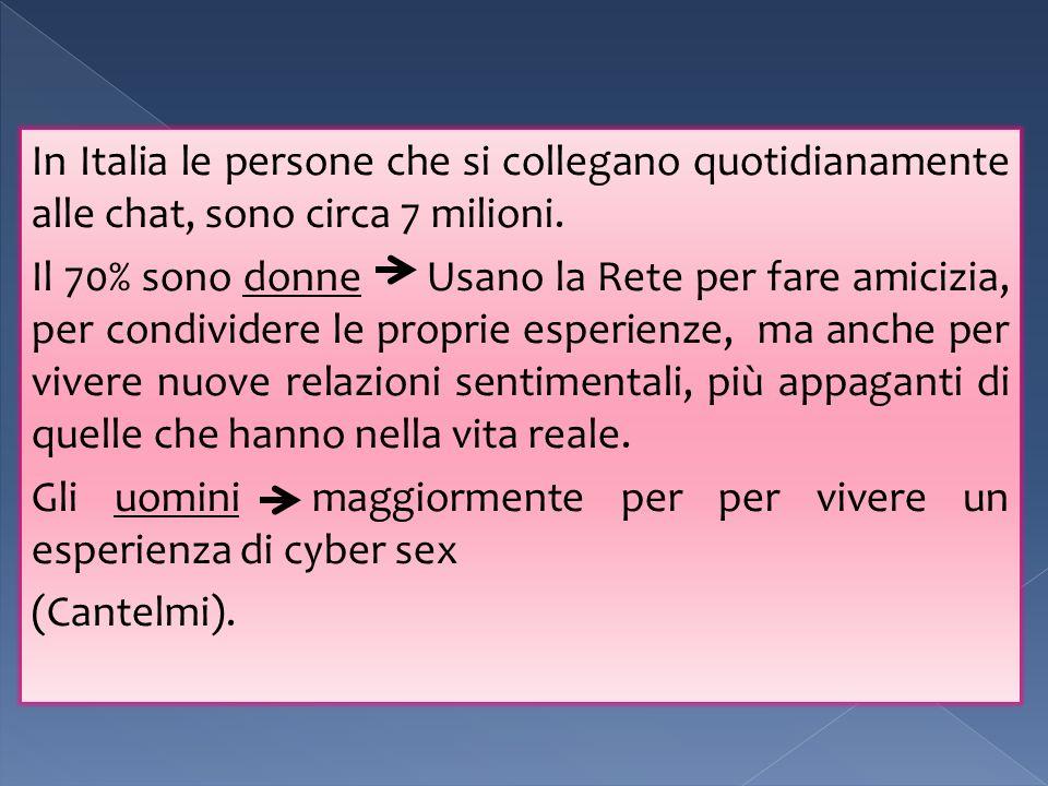 In Italia le persone che si collegano quotidianamente alle chat, sono circa 7 milioni. Il 70% sono donne Usano la Rete per fare amicizia, per condivid