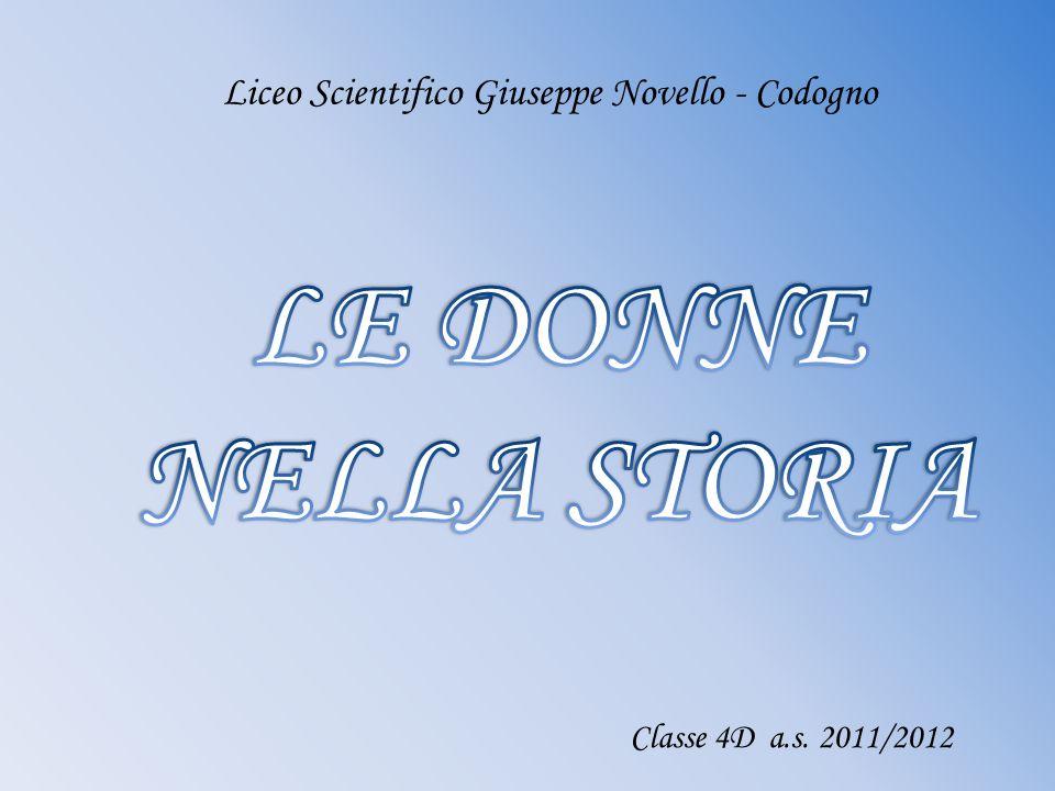 Liceo Scientifico Giuseppe Novello - Codogno Classe 4D a.s. 2011/2012
